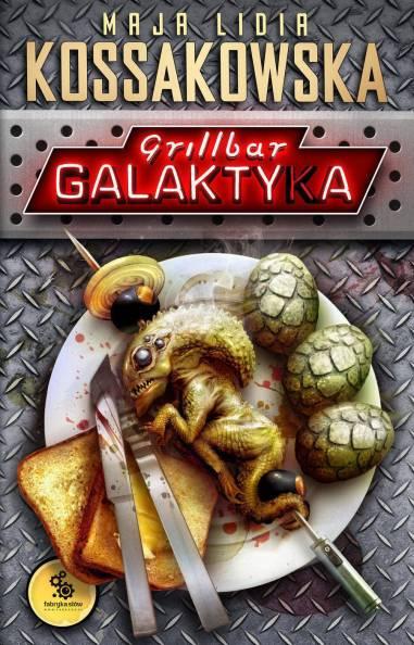 grillbar_galaktyka-fabryka_slow-ebook-cov