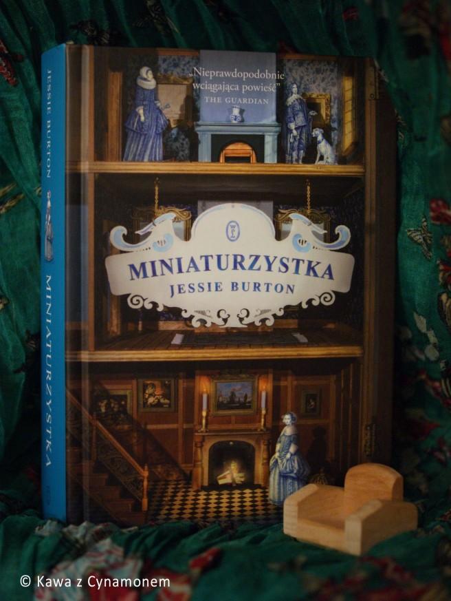 Miniaturzystka, Jessie Burton, Wydawnictwo Literackie